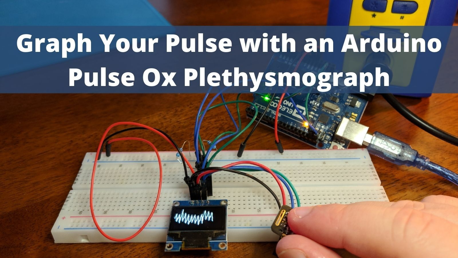 Graph Your Pulse with an Arduino Pulse Ox Plethysmograph