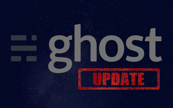 Beginner's Guide to Updating Your Ghost Blog